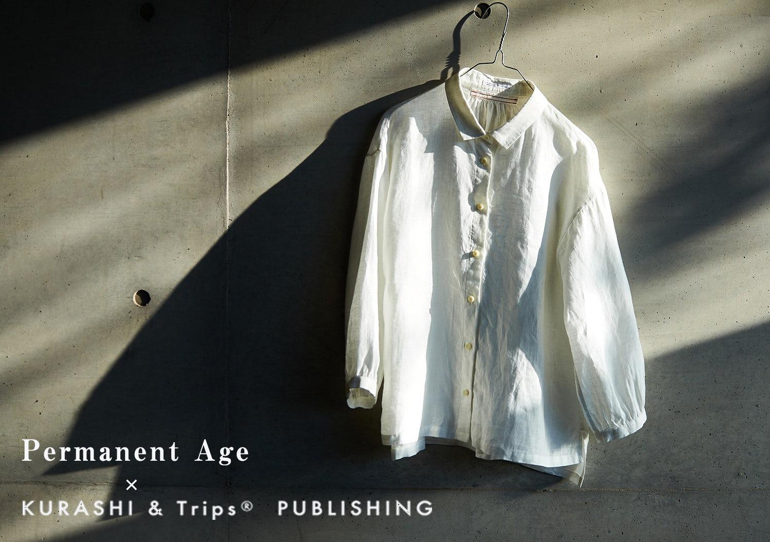 KURASHI&Trips PUBLISHING / Permanent Ageとつくった大人のリネンブラウスの画像